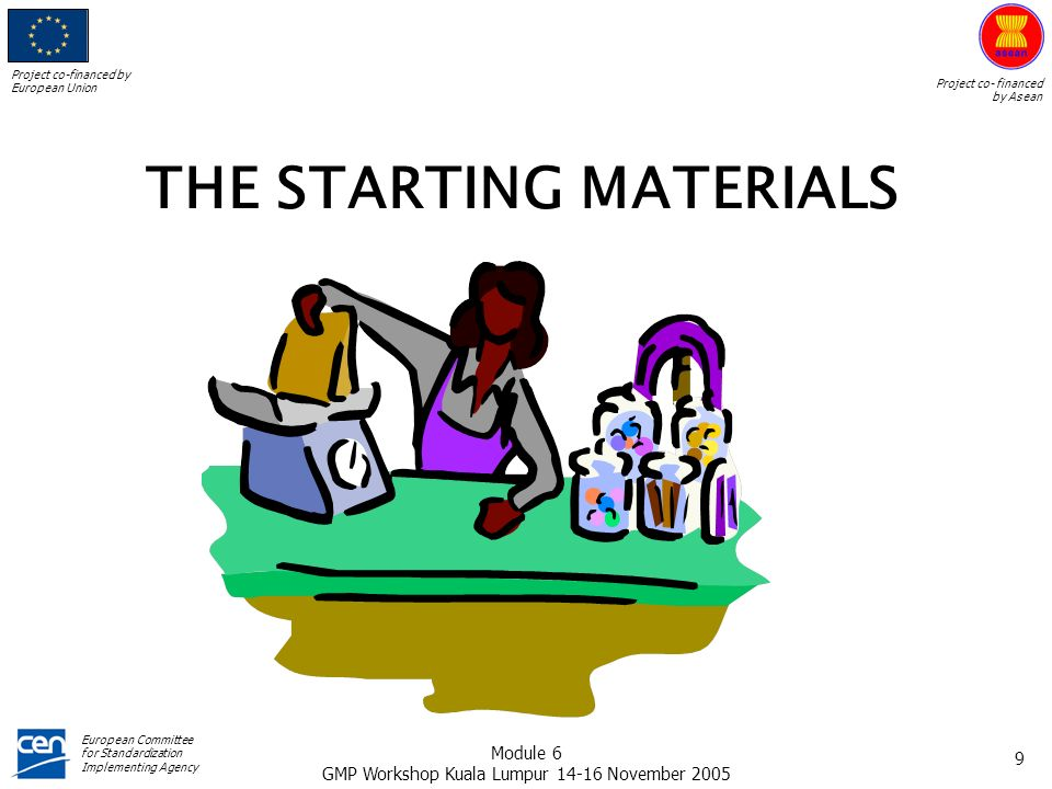 THE STARTING MATERIALS