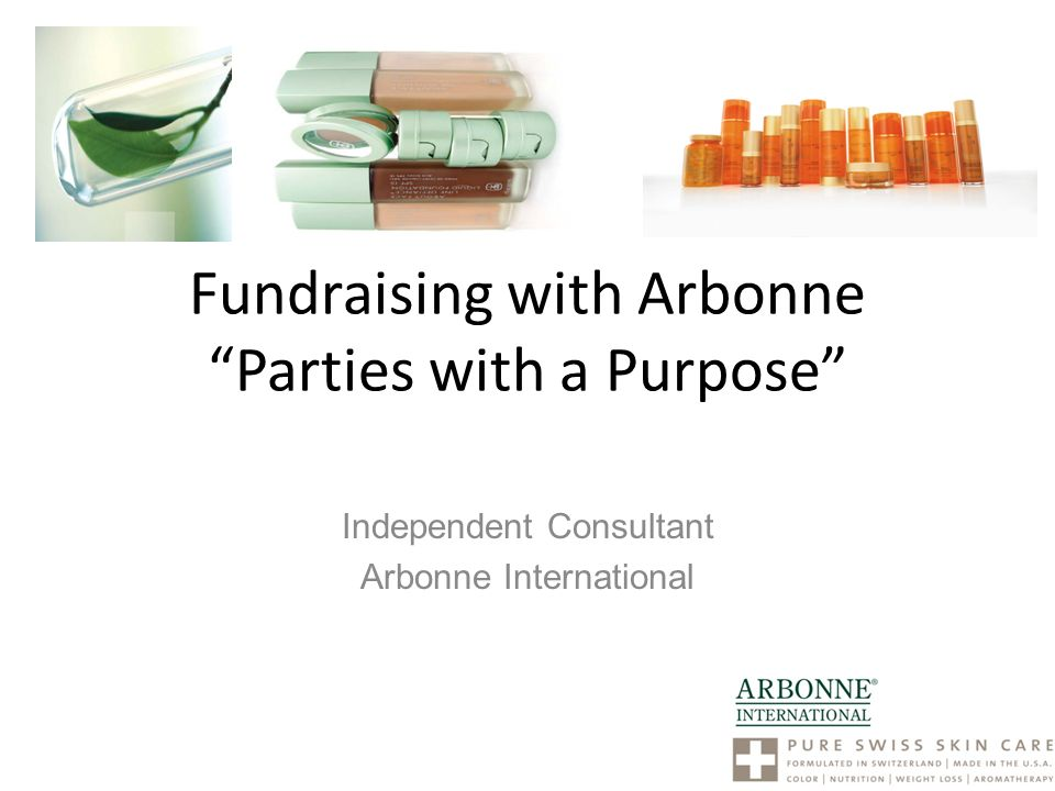 Fundraising With Arbonne Parties With A Purpose Ppt Video Online