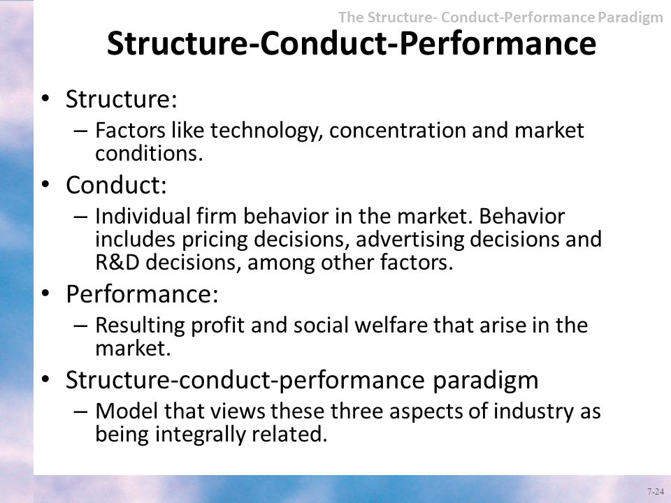 structure conduct performance paradigm of strategy Relevance of structure-conduct-performance  on relevance of structure-conduct-performance  the s-c-p paradigm has consequence in strategy.
