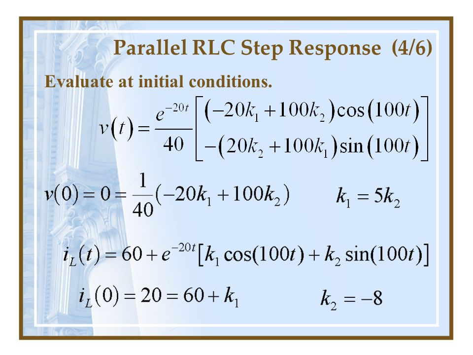 Parallel RLC Step Response (4/6)