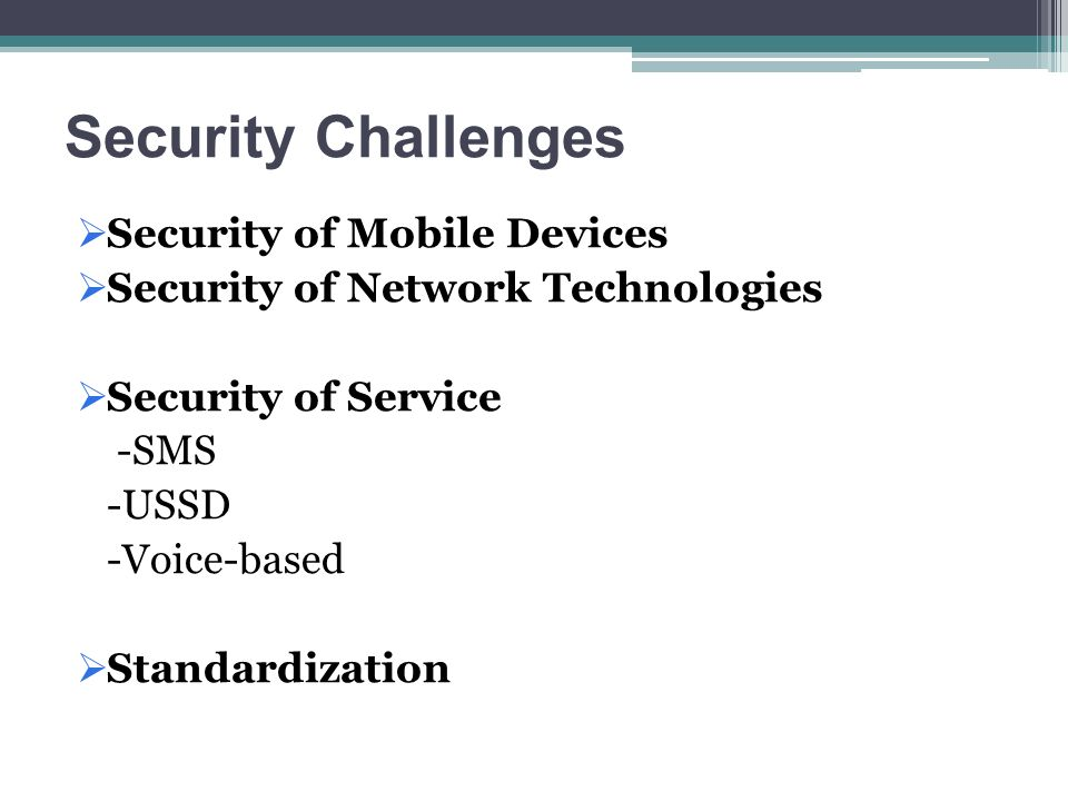 Security Challenges Security of Mobile Devices
