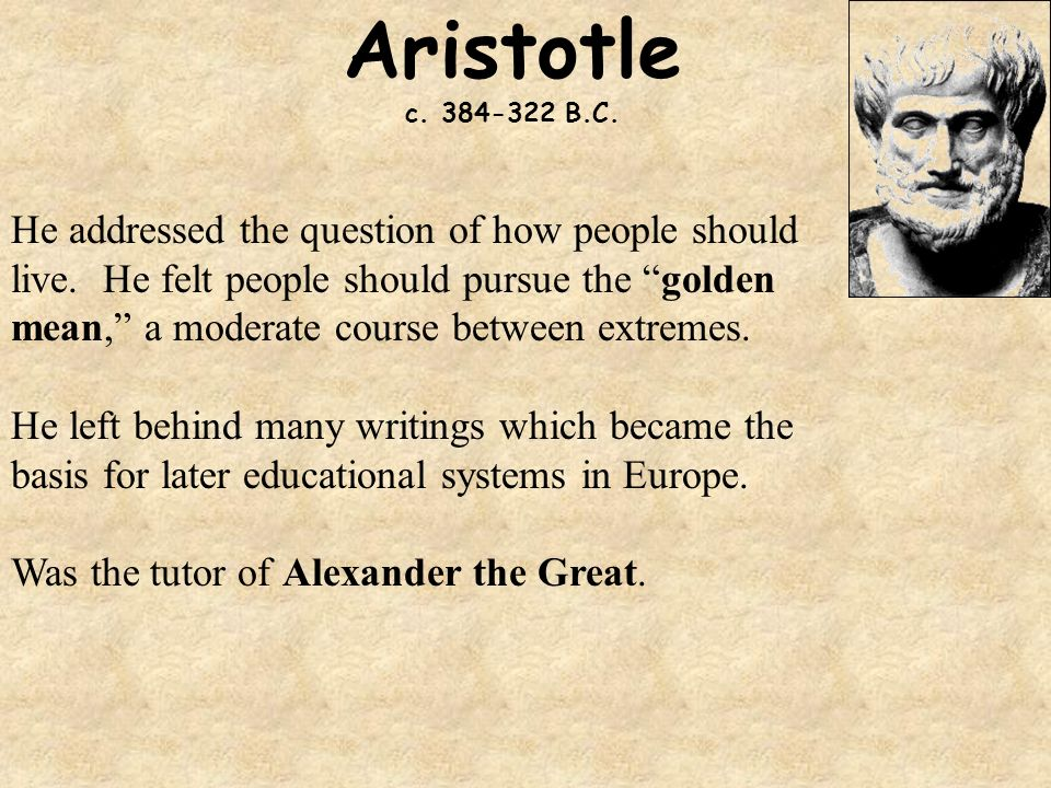 analyzing aristotles idea of golden mean of moderation Golden mean (philosophy) especially that of aristotle, the golden mean is the desirable the earliest representation of this idea in culture is probably in the.