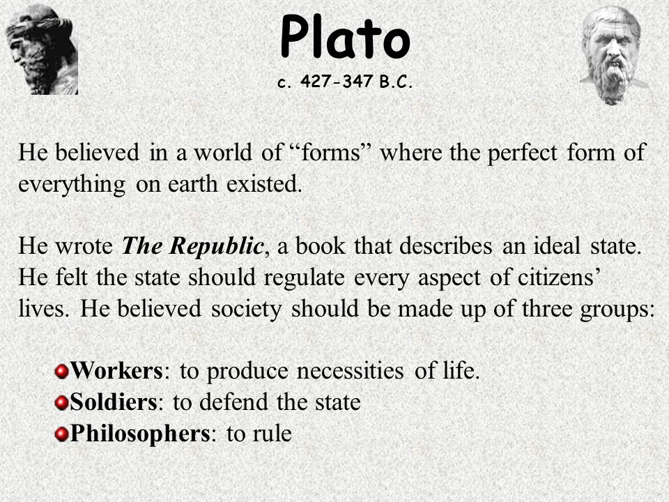 an essay on plato perfecting a state Analysis of platos theory of knowledge philosophy essay therefore they have greater reality than objects because they are stable and perfect plato's theory of forms states how many things can be referred govern the rest of society, then this will uphold the just state in plato's.