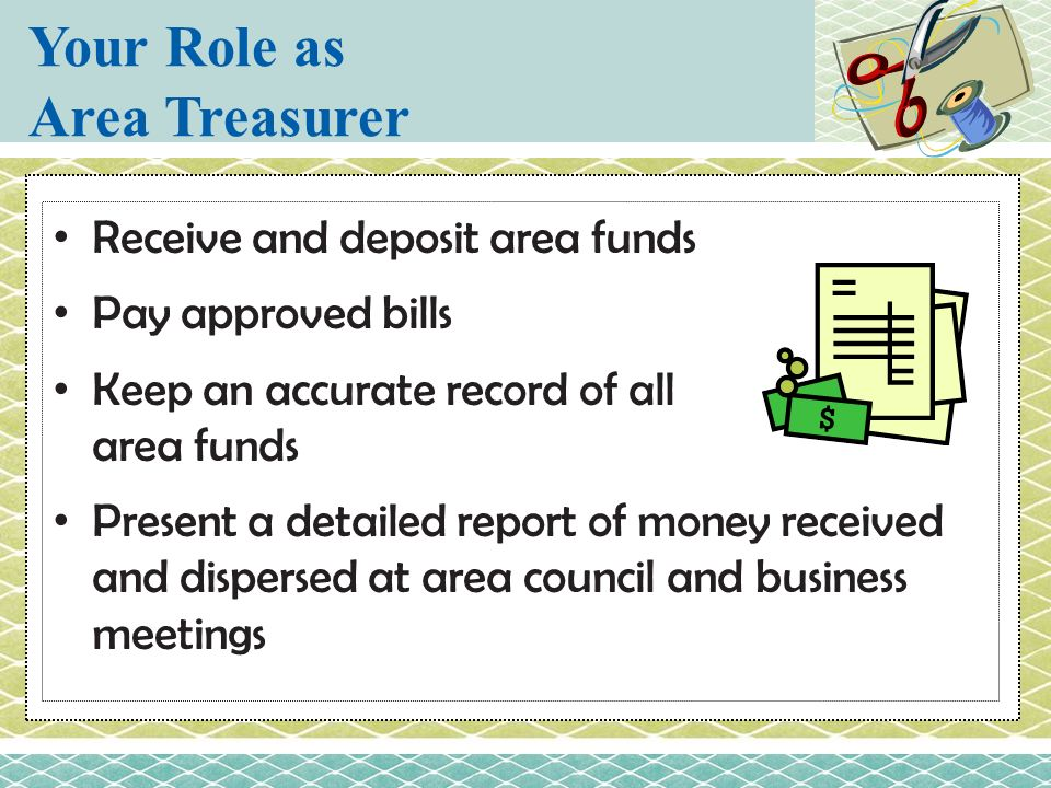 Your Role as Area Treasurer