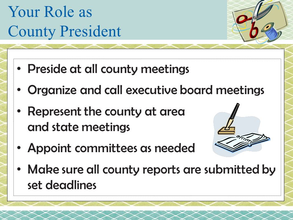 Your Role as County President
