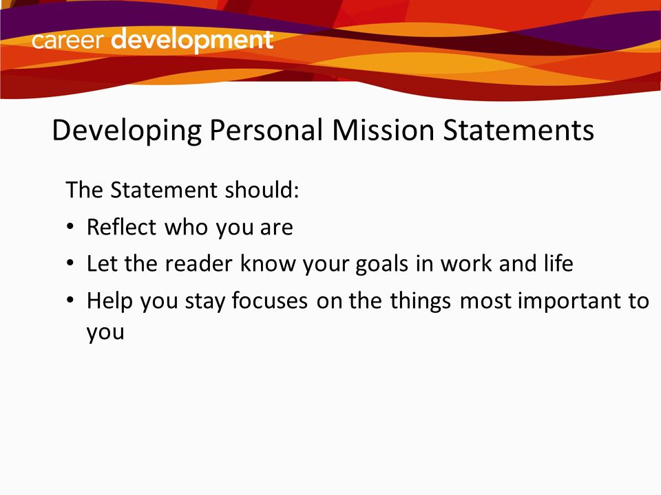 Developing Personal Mission Statements