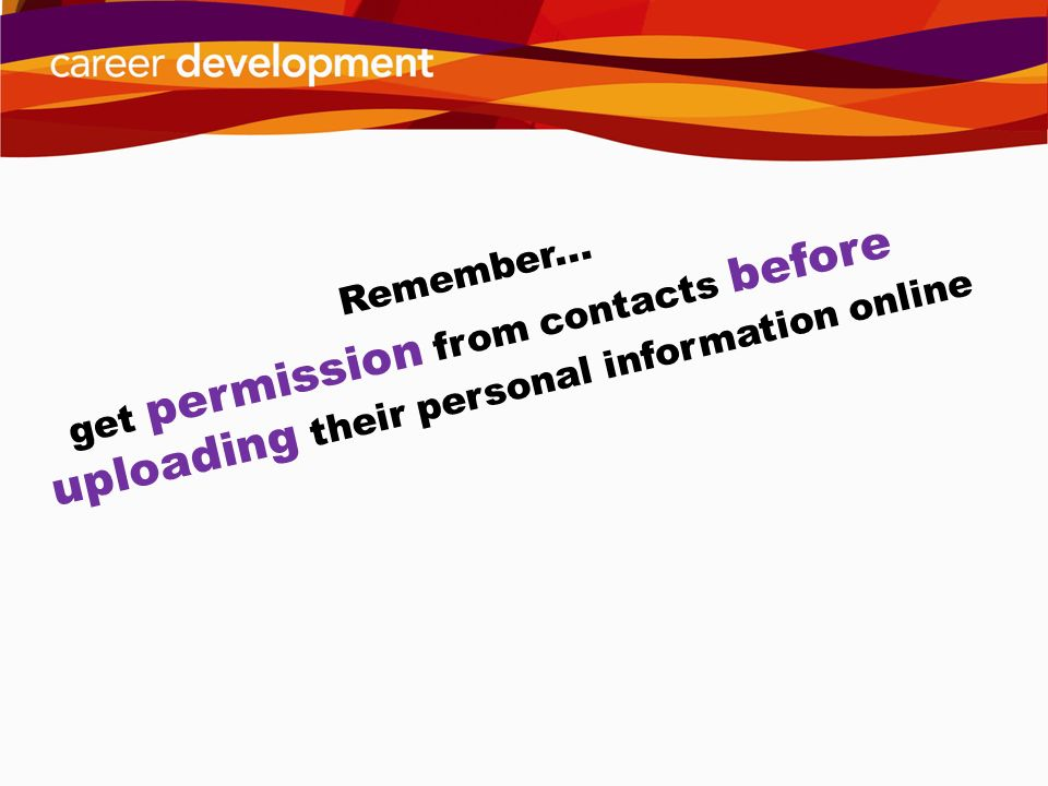 get permission from contacts before uploading their personal information online