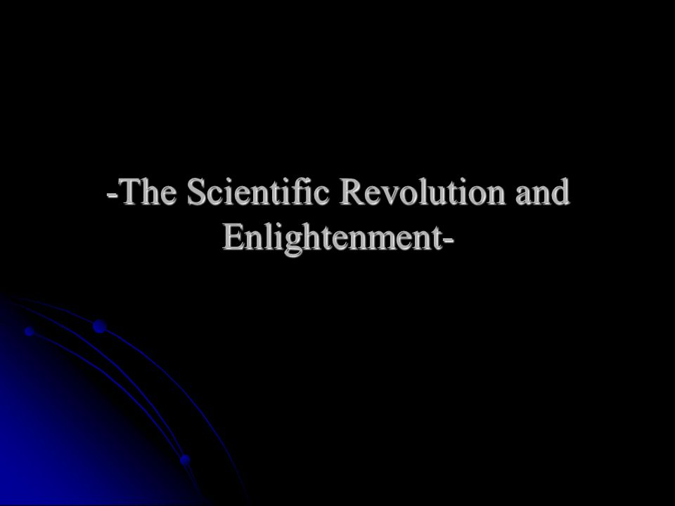 the scientific revolution on the enlightenment Isaac newton (4 january 1643 – 31 march 1727), a philosopher as well as an astronomer, was another member of the triumvirate of thinkers that defined the scientific revolution and created a framework for the enlightenment.