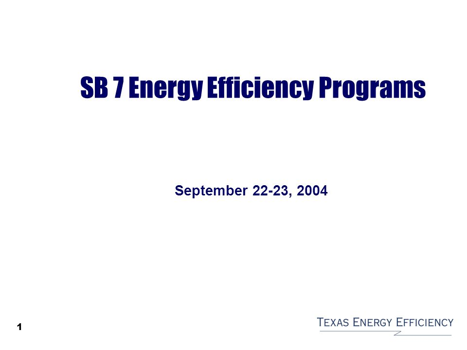 Sb 7 Energy Efficiency Programs Ppt Video Online Download