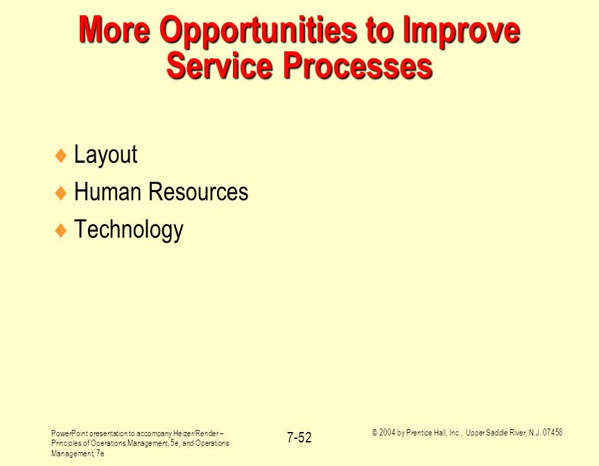 More Opportunities to Improve Service Processes