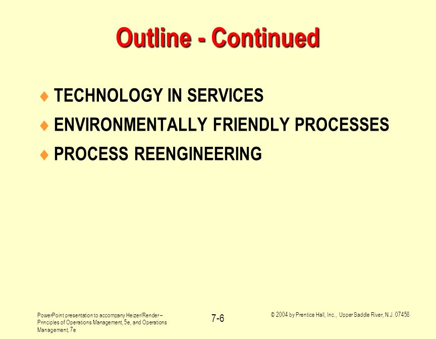 Outline - Continued TECHNOLOGY IN SERVICES