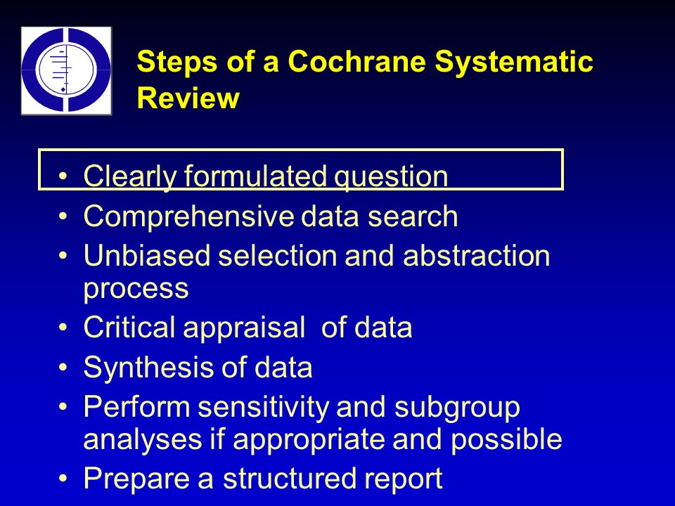 Steps of a Cochrane Systematic Review