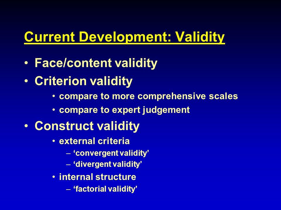 Current Development: Validity