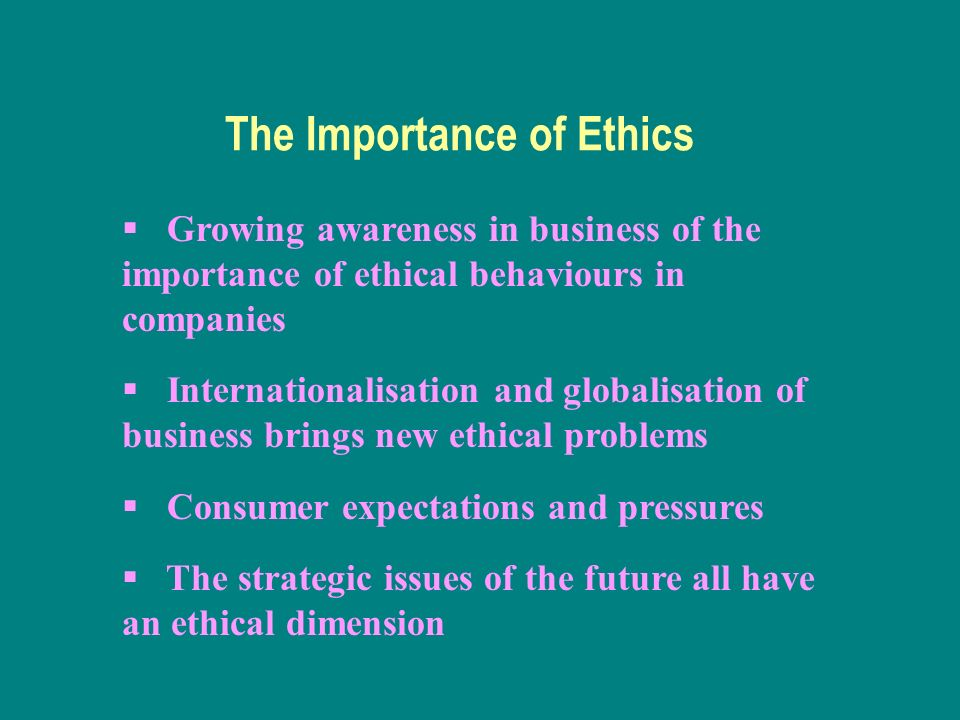 Ethics in the Business World for Today and Tomorrow