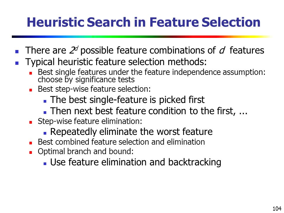 Heuristic Search in Feature Selection