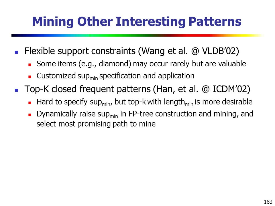 Mining Other Interesting Patterns