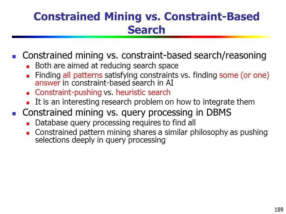 Constrained Mining vs. Constraint-Based Search