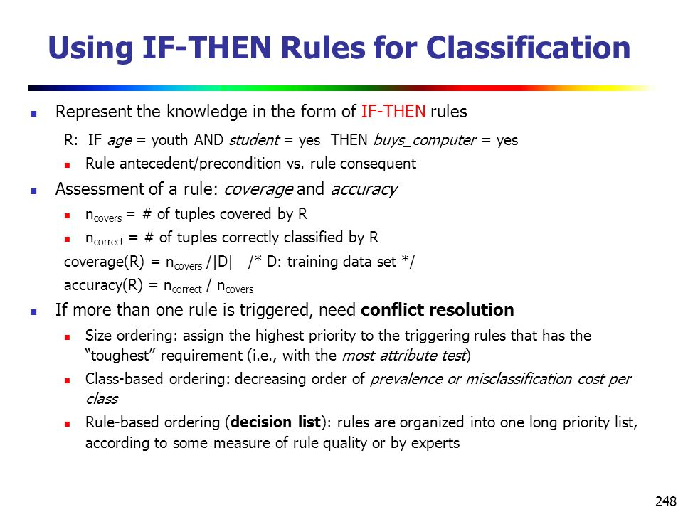 Using IF-THEN Rules for Classification