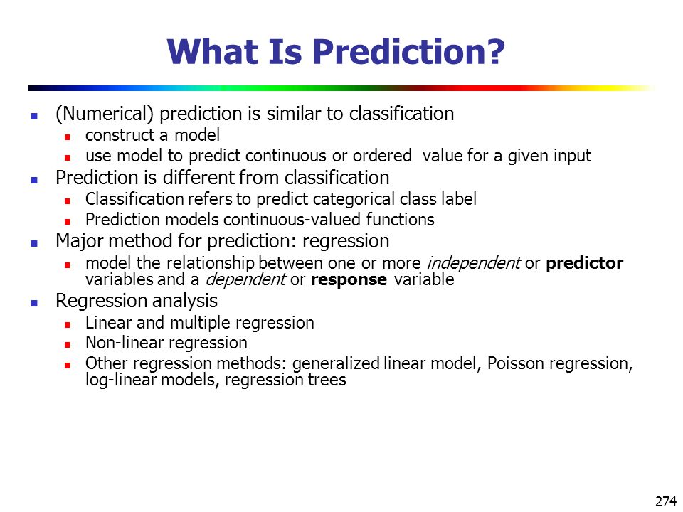 What Is Prediction (Numerical) prediction is similar to classification. construct a model.
