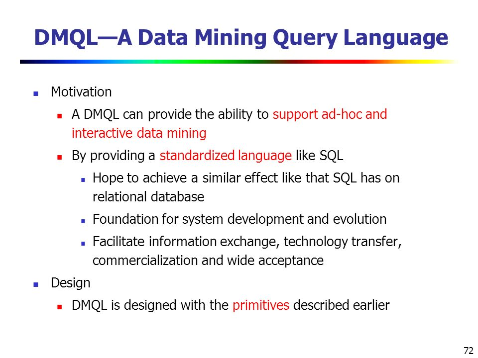 DMQL—A Data Mining Query Language