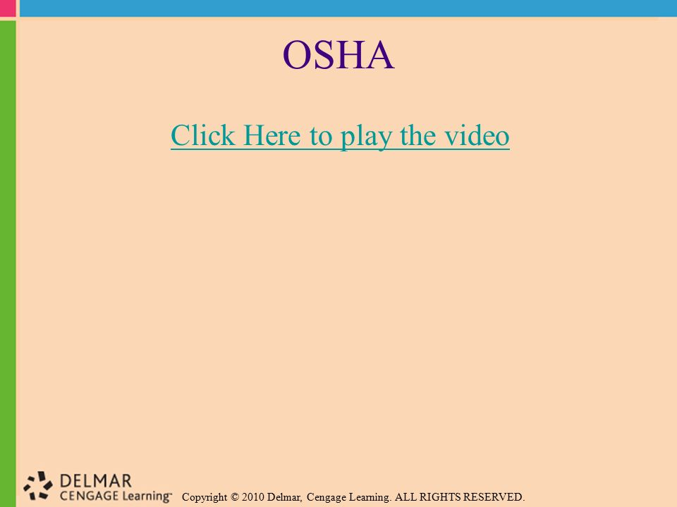 OSHA Click Here to play the video