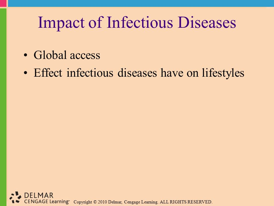 the impact of one infectious disease Infectious diseases are disorders that are caused by organisms, usually microscopic in size, such as bacteria, viruses, fungi, or parasites that are passed, directly or indirectly, from one person to another.