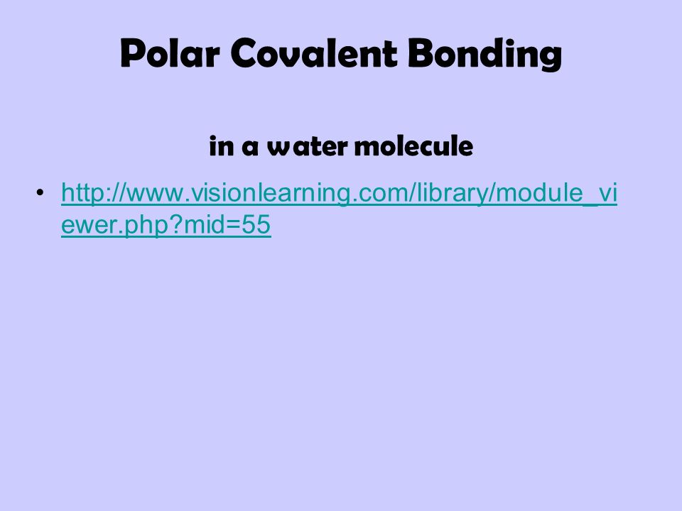 Polar Covalent Bonding in a water molecule
