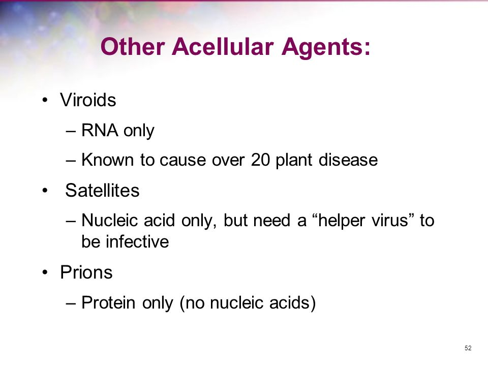 Other Acellular Agents:
