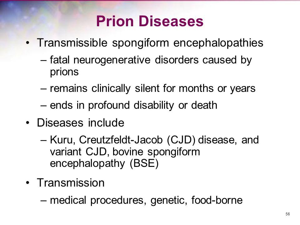 Prion Diseases Transmissible spongiform encephalopathies