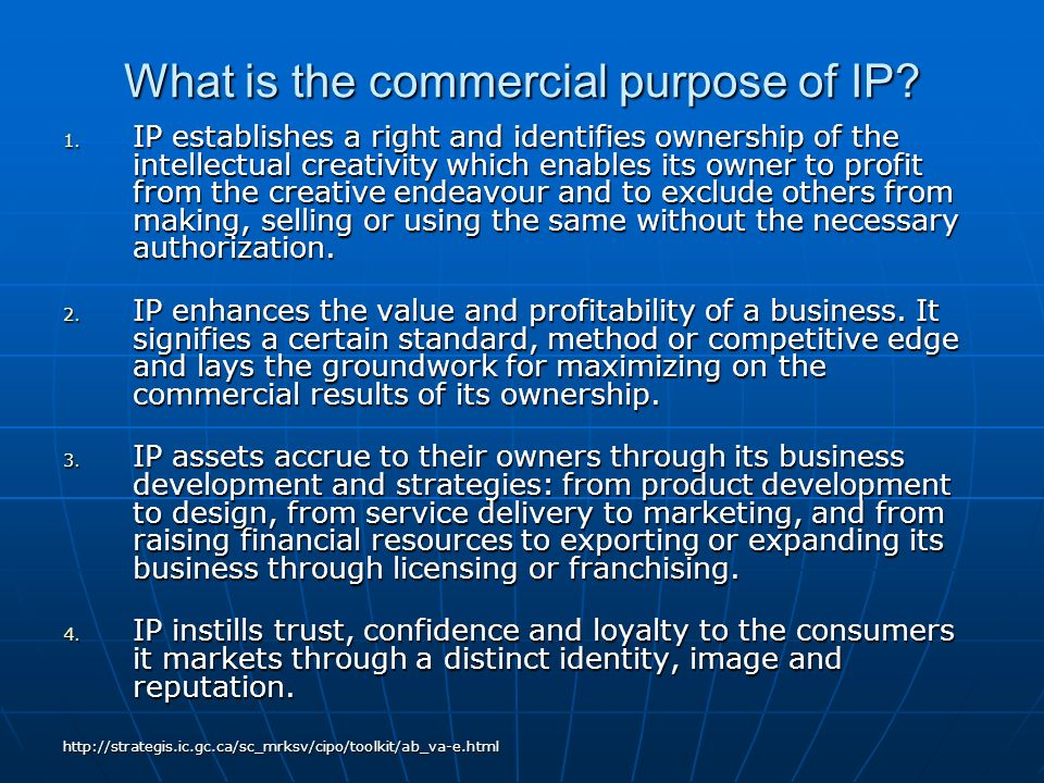 What is the commercial purpose of IP