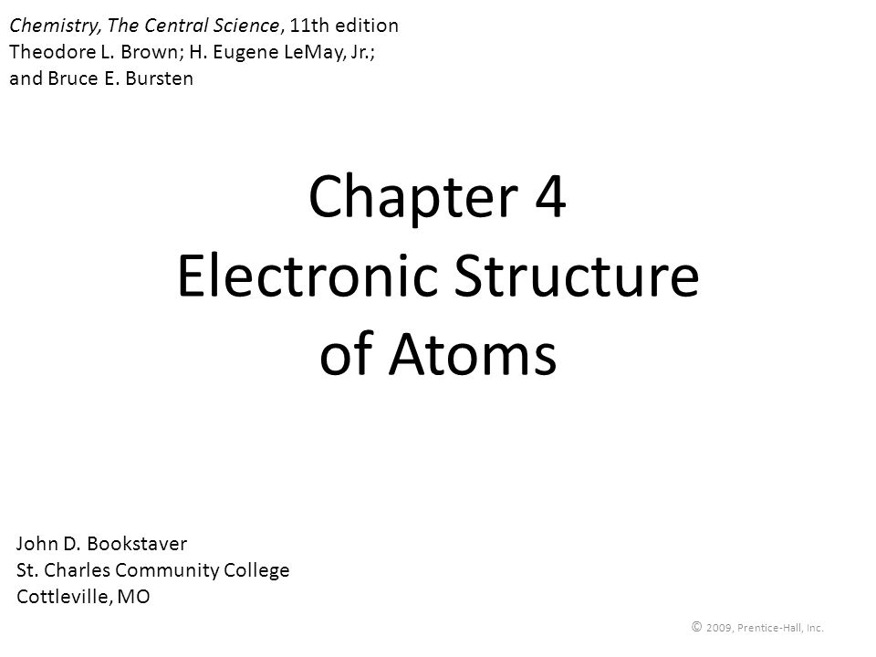 Chapter 4 Electronic Structure of Atoms