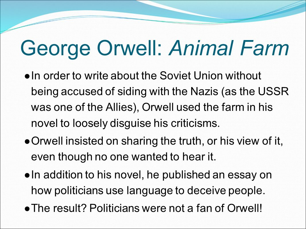 why begin here george orwell wrote his novel during wwii between  george orwell animal farm