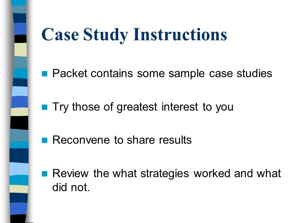 case study instruction Bertram, rodney l sheltered instruction: a case study of three high school english teachers' experiences with the siop model doctor of philosophy (curriculum and instruction), may 2011, 1 09pp, 25 tables, 2 illustrations, references, 49 titles.
