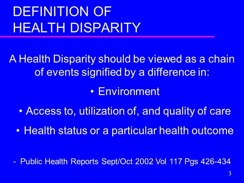 DEFINITION OF HEALTH DISPARITY