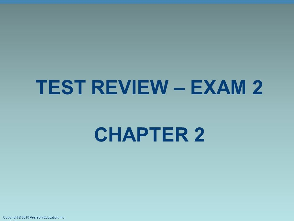 Test Review – Exam 2 Chapter 2 - ppt download