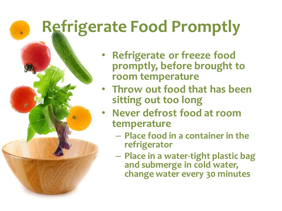 Refrigerate Food Promptly