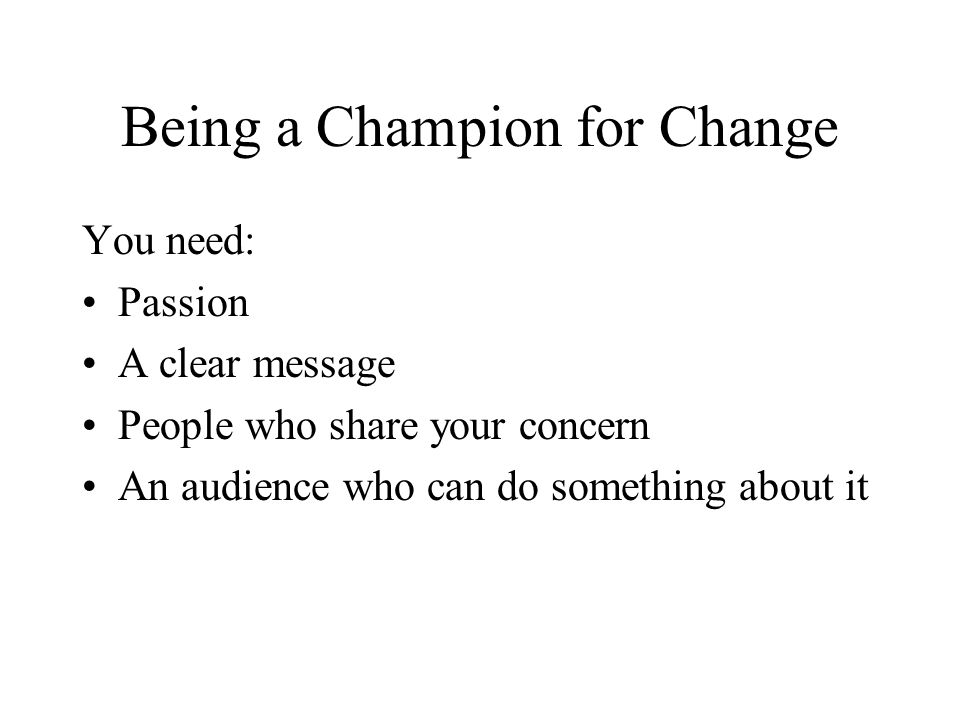 Being a Champion for Change