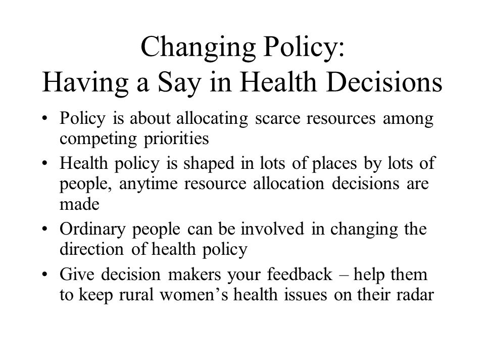 Changing Policy: Having a Say in Health Decisions