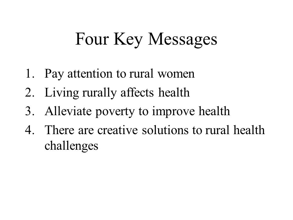 Four Key Messages Pay attention to rural women