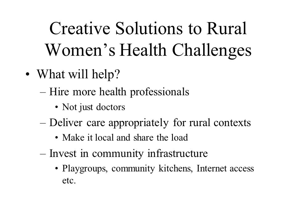 Creative Solutions to Rural Women's Health Challenges