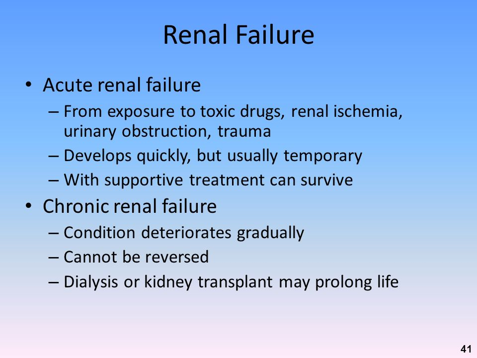 Renal Failure Acute renal failure Chronic renal failure