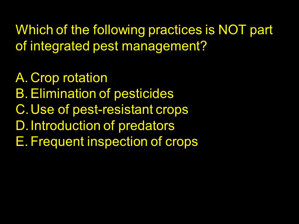 Which of the following practices is NOT part of integrated pest management