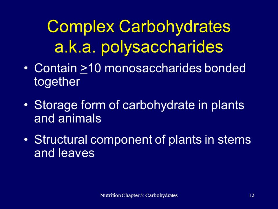 Nutrition Chapter 5: Carbohydrates - ppt download