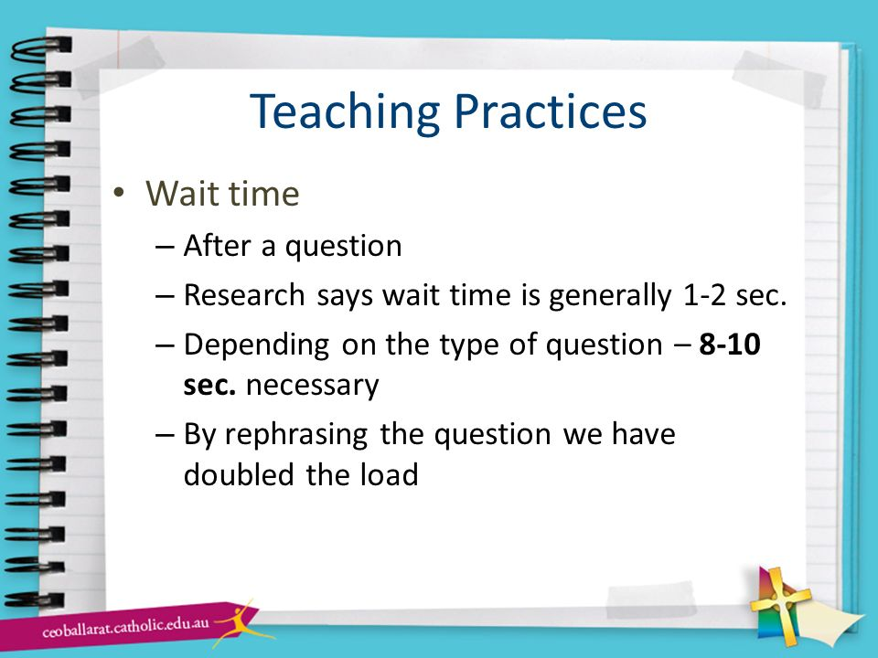 Teaching Practices Wait time After a question
