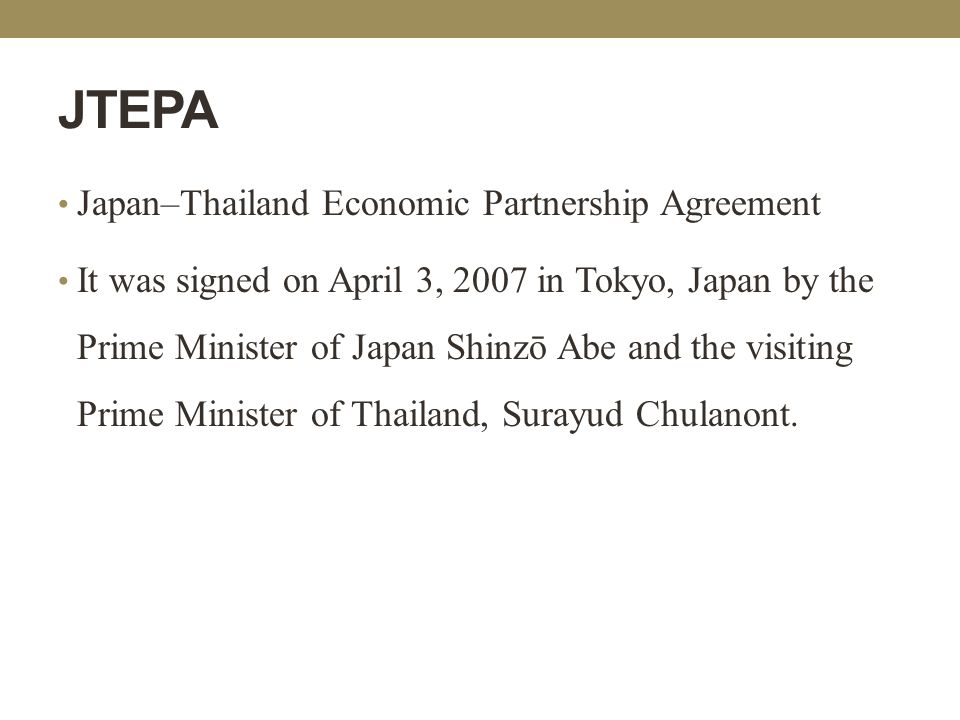Services negotiation in jtepa and rcep ppt video online download jtepa japanthailand economic partnership agreement yadclub Image collections