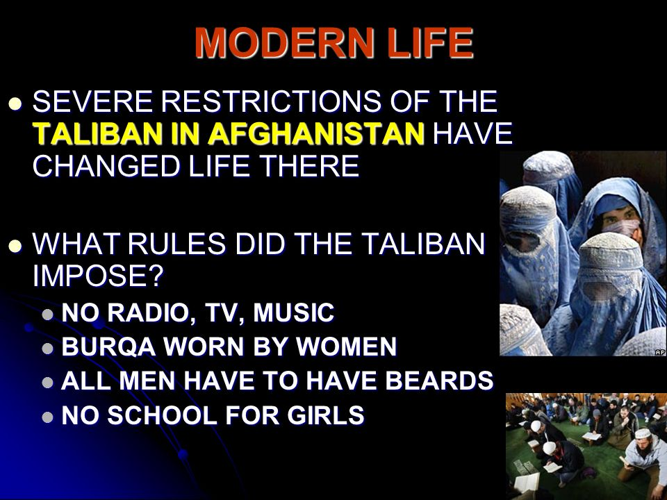 chapter section the northeast ppt  modern life severe restrictions of the taliban in have changed life there what rules