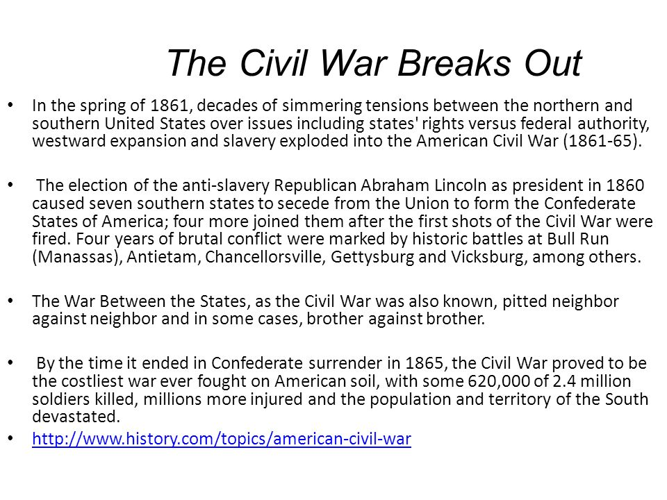 An analysis of the civil war which is also known as the war between the states