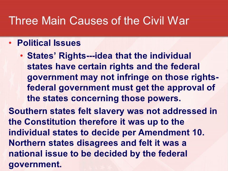 slavery the main cause of the Slavery and the civil war: not what you think  one could argue that if the primary cause of the war was slavery then lincoln's first act would have been to free them historians have written .
