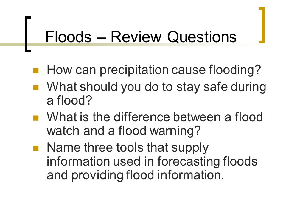 Floods – Review Questions