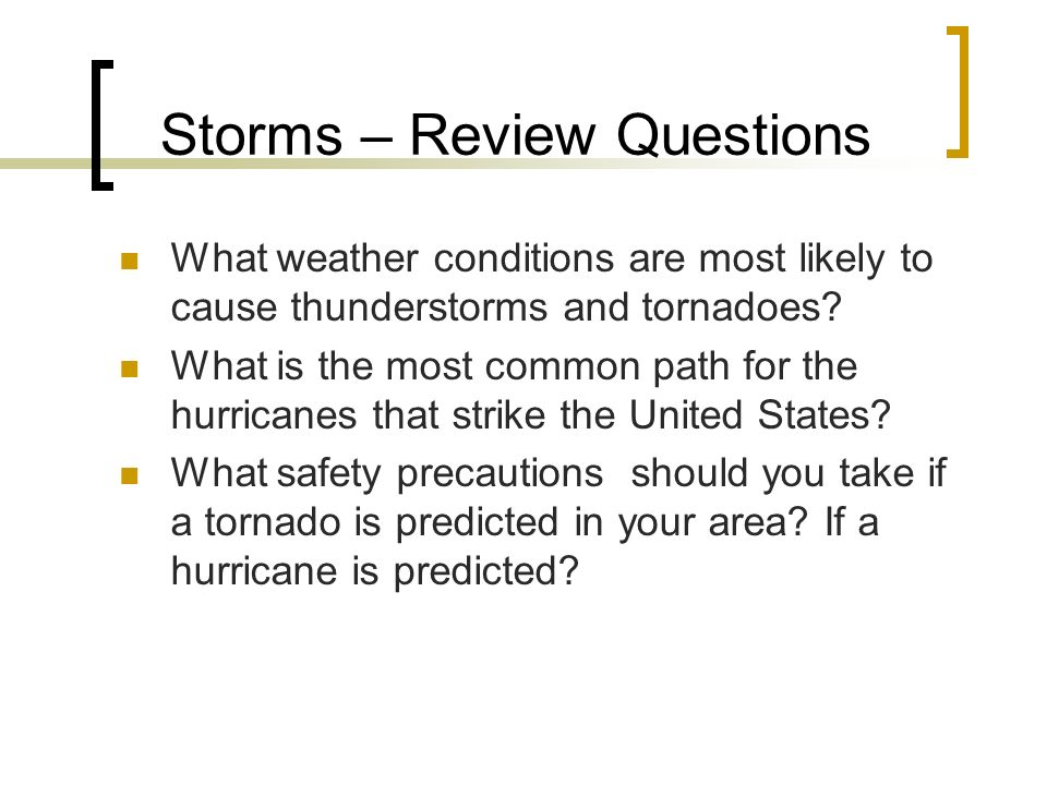 Storms – Review Questions